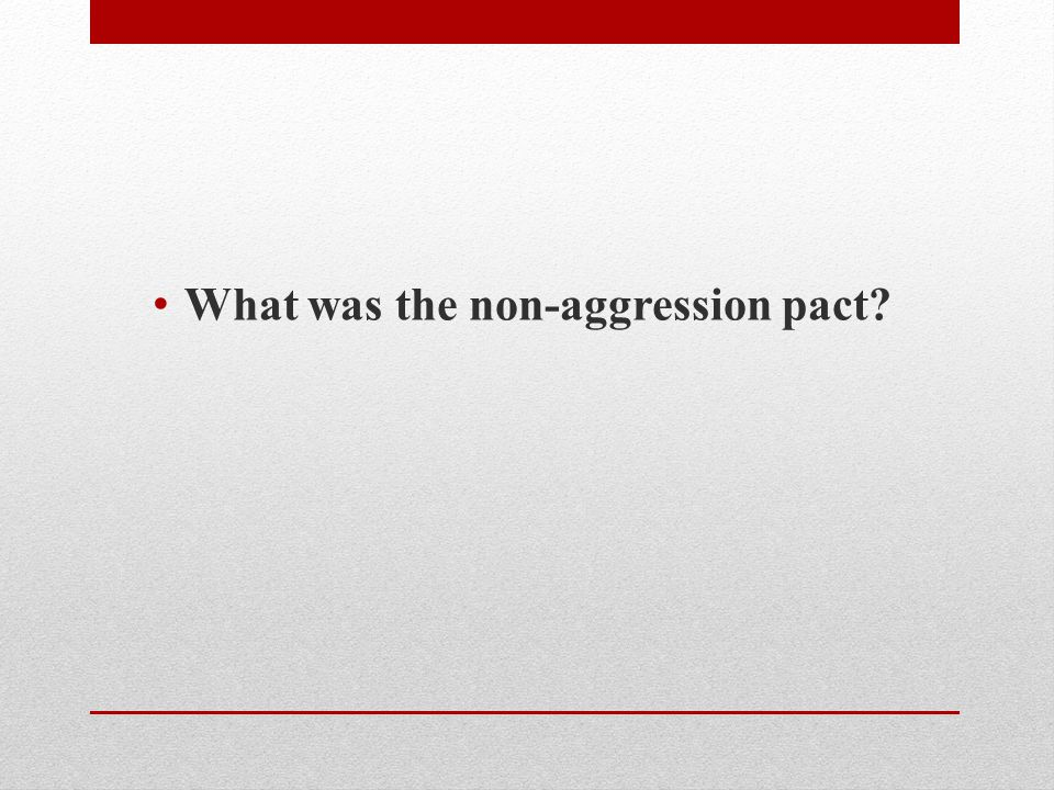 What was the non-aggression pact