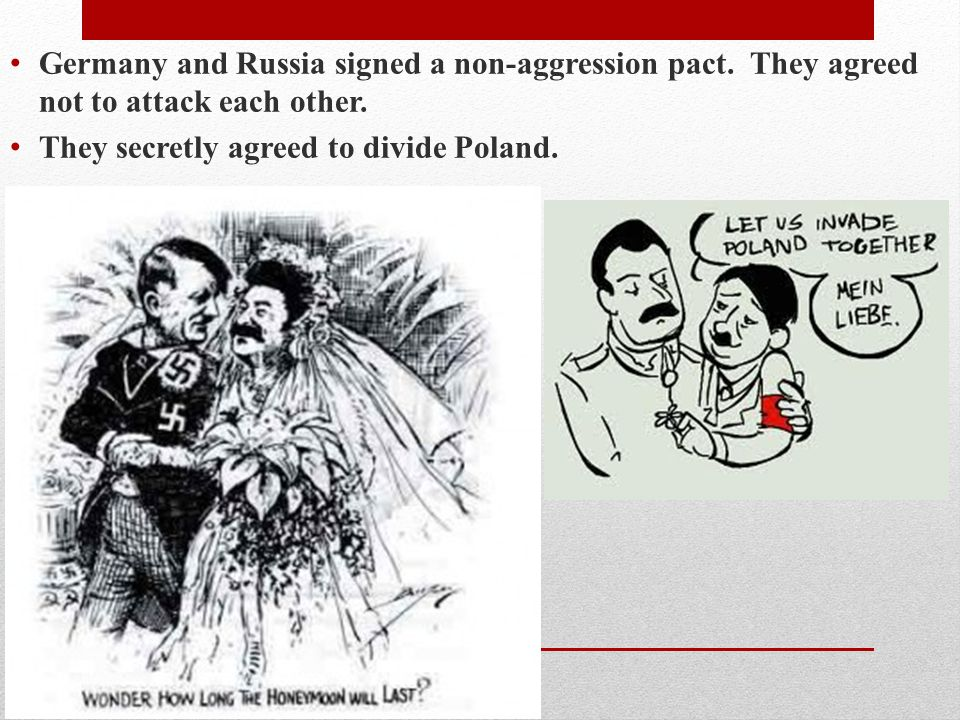 Germany and Russia signed a non-aggression pact