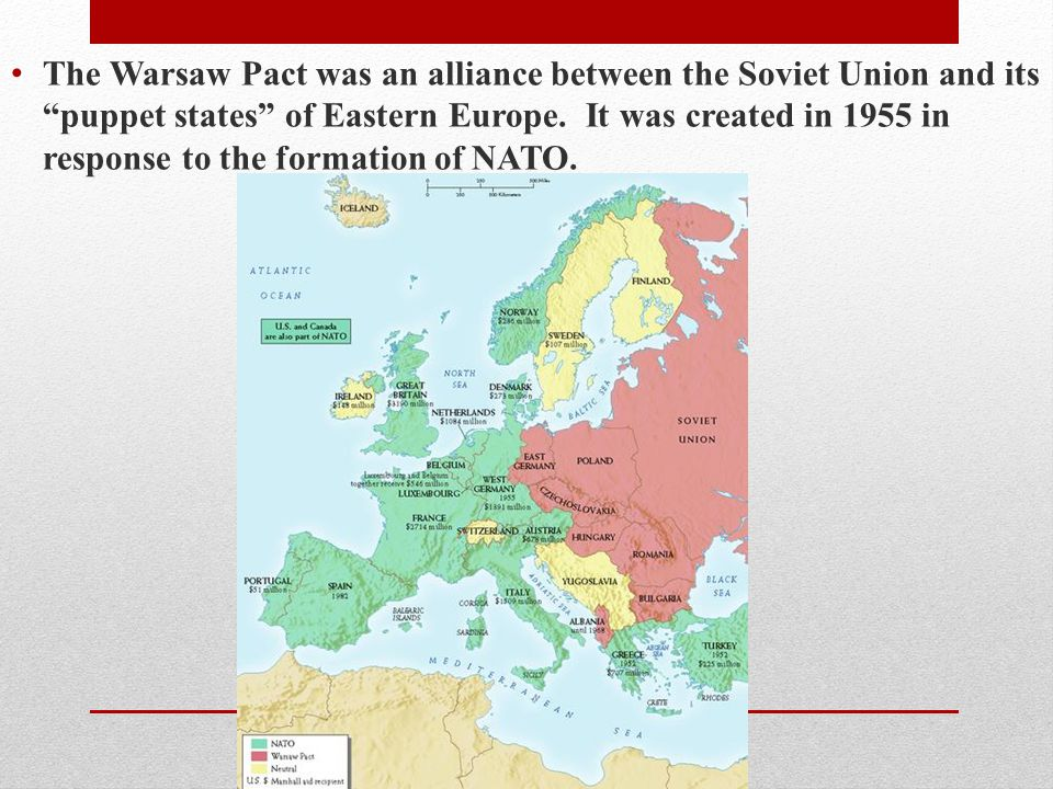 The Warsaw Pact was an alliance between the Soviet Union and its puppet states of Eastern Europe.