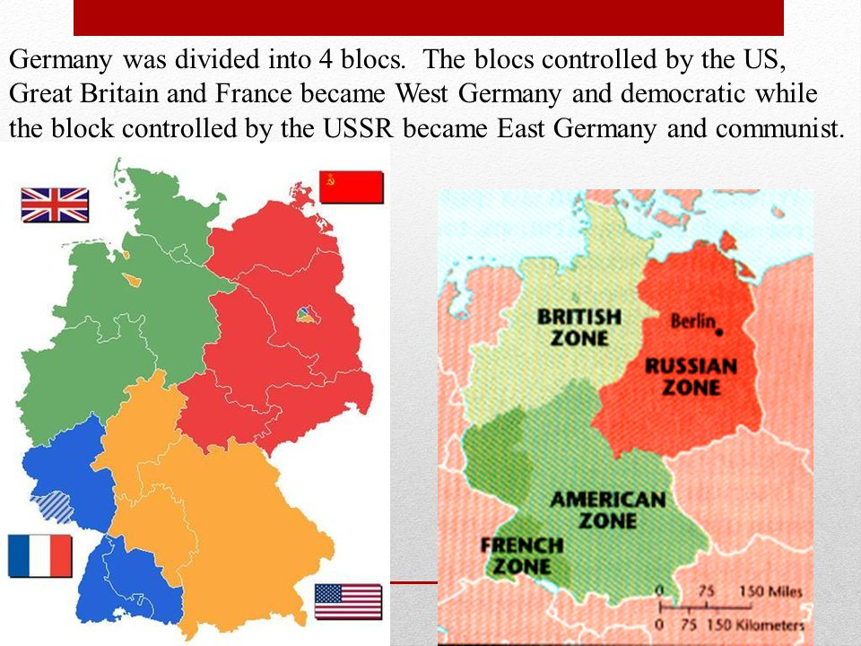 Germany was divided into 4 blocs