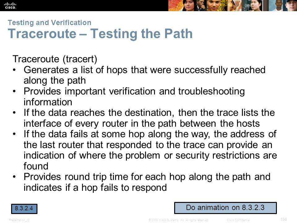 Testing and Verification Traceroute – Testing the Path