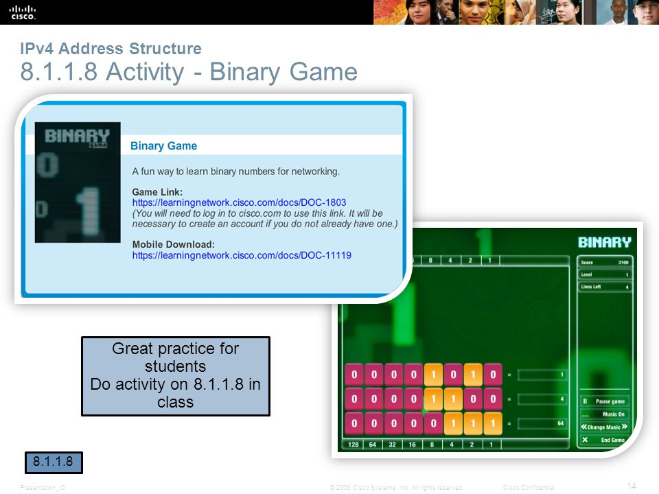 IPv4 Address Structure 8.1.1.8 Activity - Binary Game
