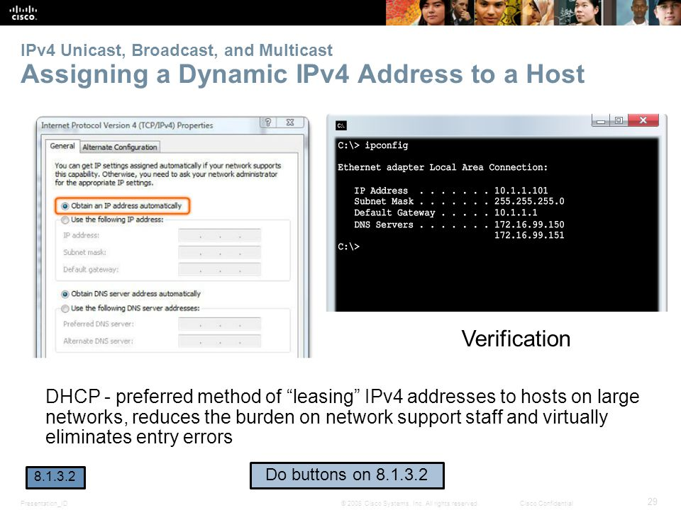 IPv4 Unicast, Broadcast, and Multicast Assigning a Dynamic IPv4 Address to a Host