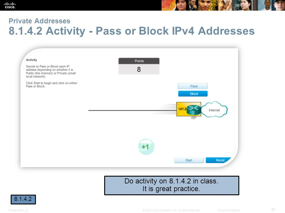 Private Addresses 8.1.4.2 Activity - Pass or Block IPv4 Addresses