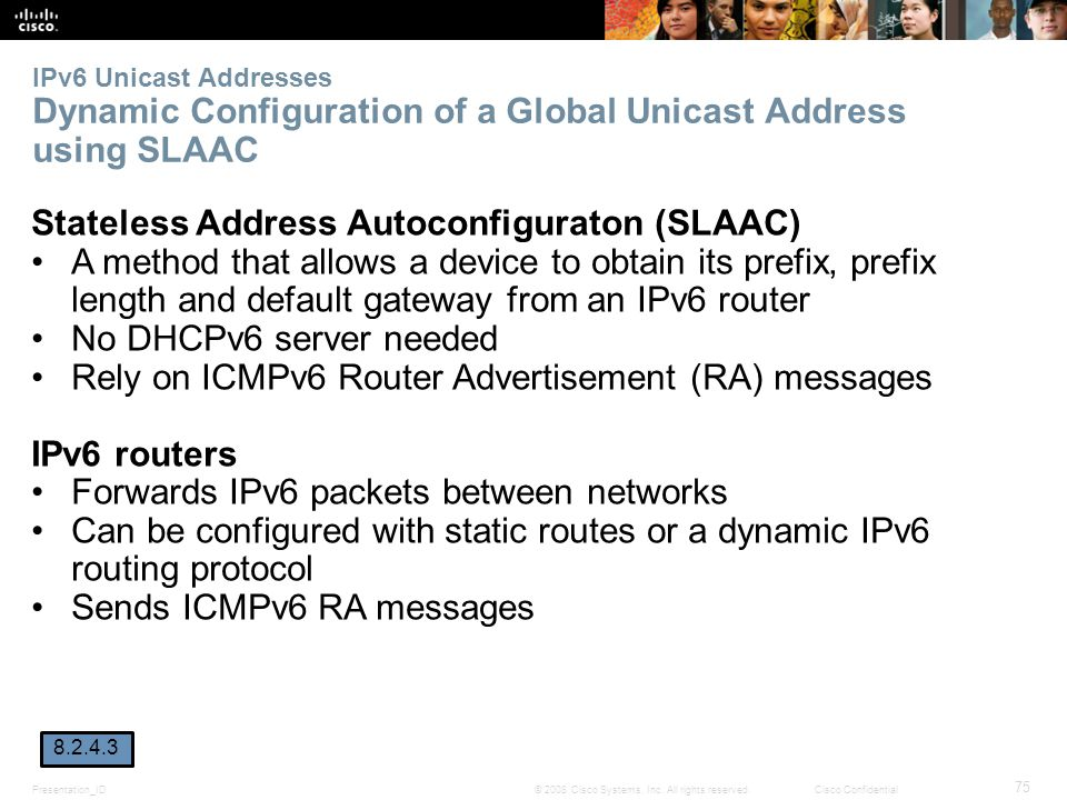 Stateless Address Autoconfiguraton (SLAAC)