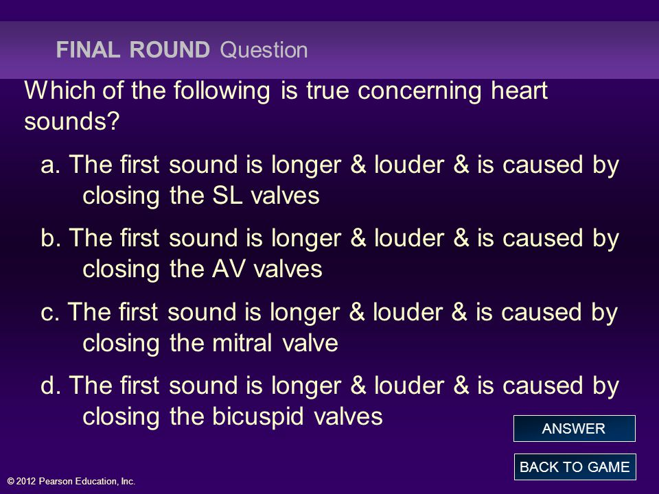 Which of the following is true concerning heart sounds