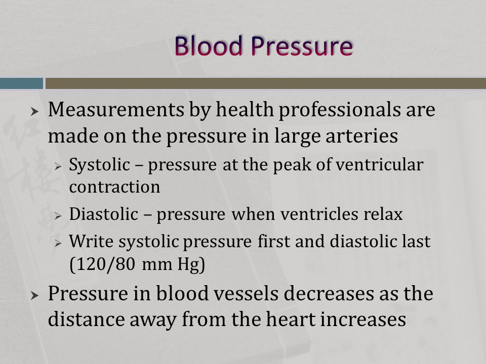 Blood Pressure Measurements by health professionals are made on the pressure in large arteries.