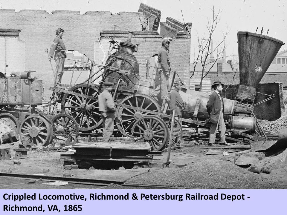 Crippled Locomotive, Richmond & Petersburg Railroad Depot - Richmond, VA, 1865