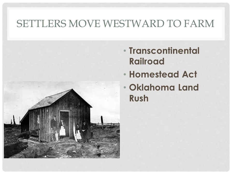 Settlers Move Westward to Farm