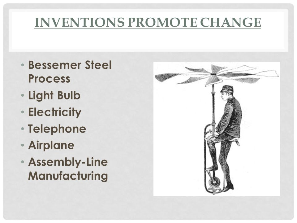 Inventions Promote Change