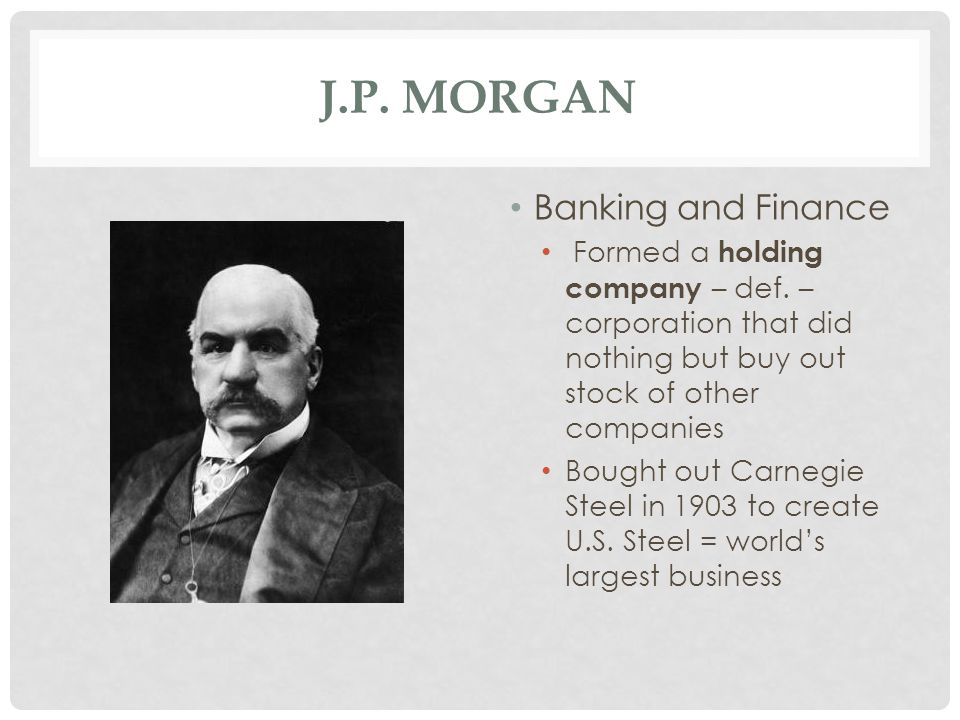 J.P. Morgan Banking and Finance