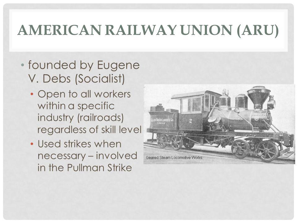 American Railway Union (ARU)