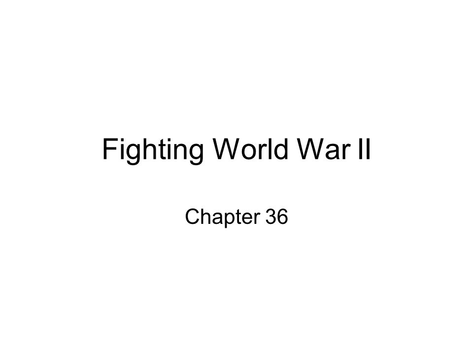 Fighting World War II Chapter 36