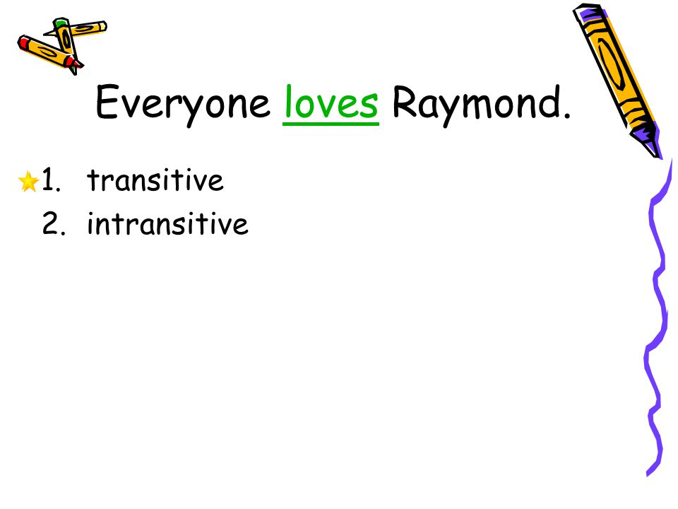 Everyone loves Raymond.