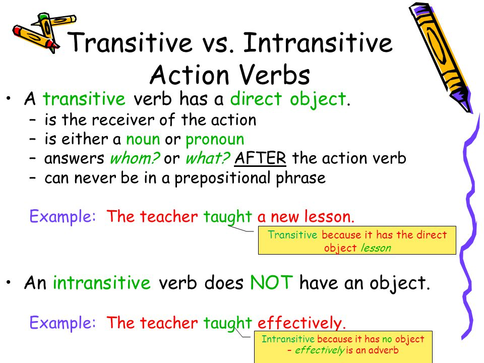 Transitive vs. Intransitive Action Verbs