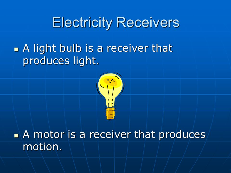 Electricity Receivers
