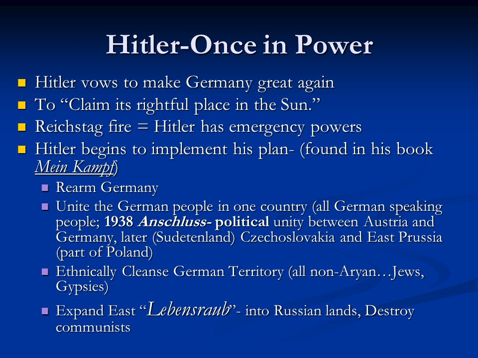 Hitler-Once in Power Hitler vows to make Germany great again