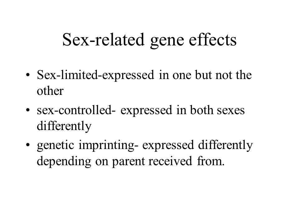 Sex-related gene effects