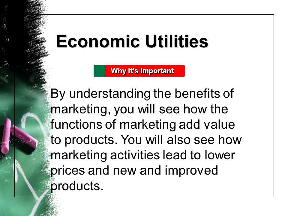 Economic Utilities Why It s Important.