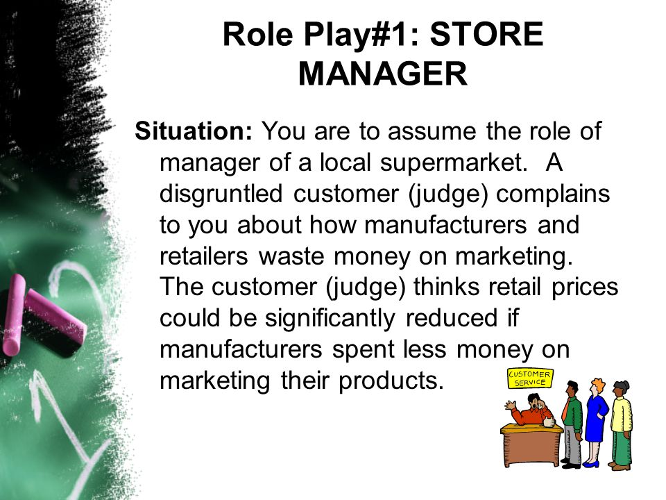 Role Play#1: STORE MANAGER