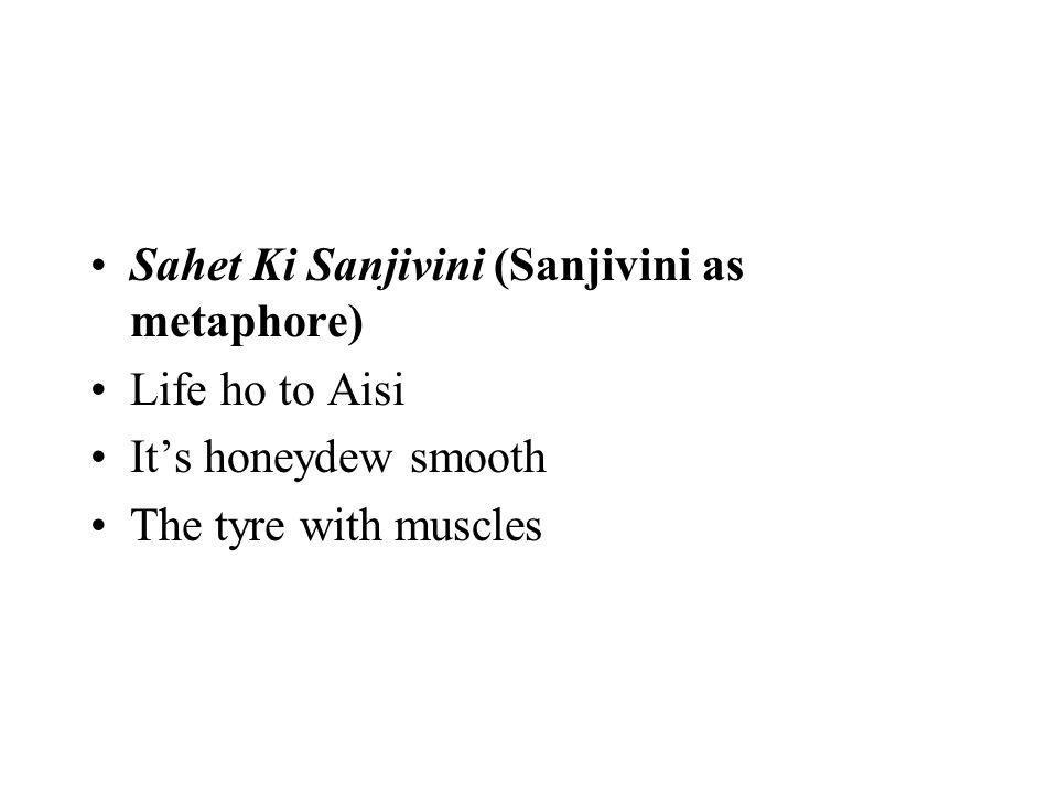 Sahet Ki Sanjivini (Sanjivini as metaphore)