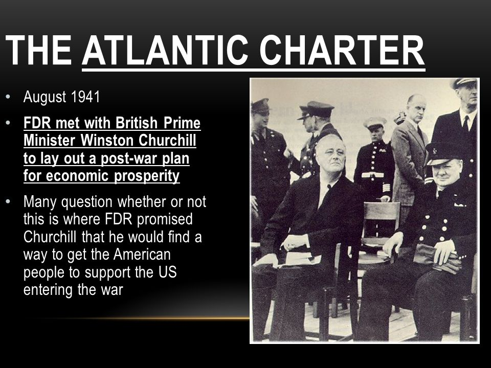 The Atlantic Charter August 1941