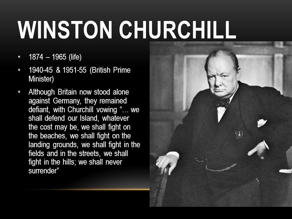 Winston Churchill 1874 – 1965 (life)