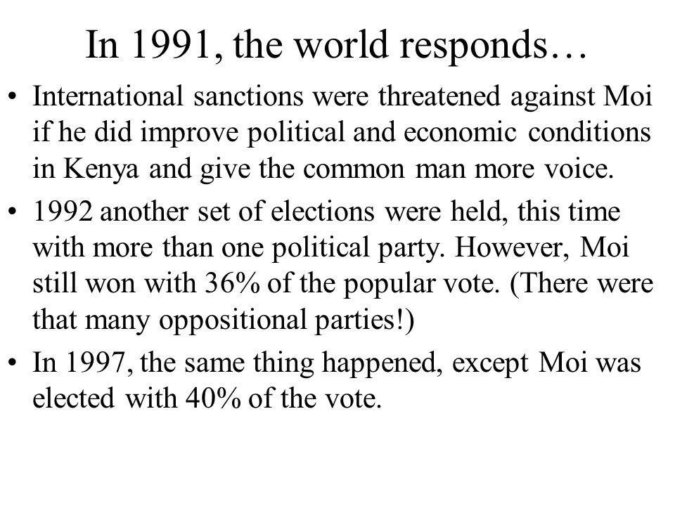 In 1991, the world responds…