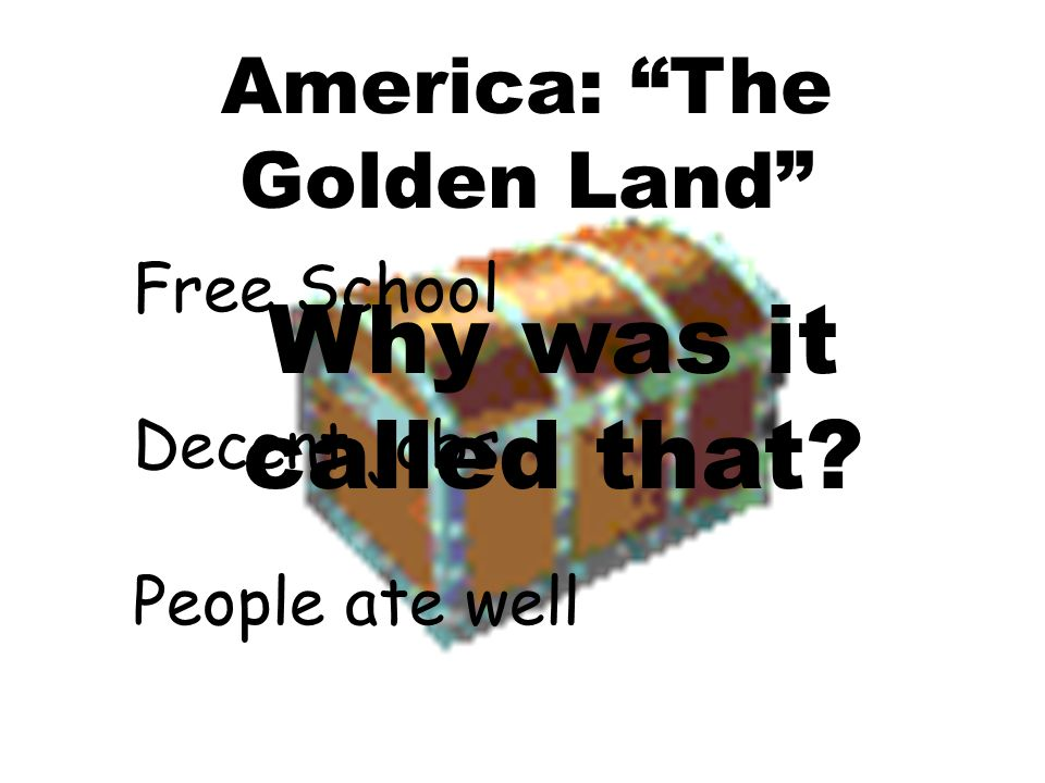 America: The Golden Land