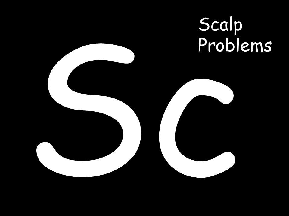 Sc Scalp Problems