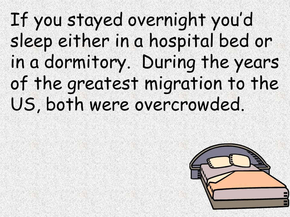 If you stayed overnight you'd