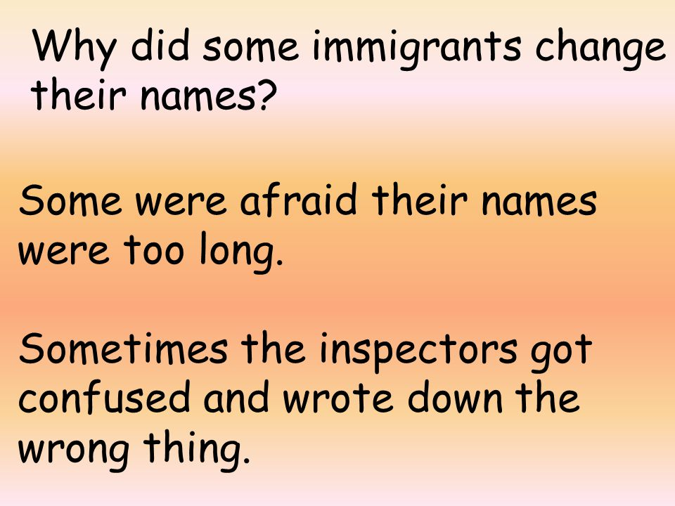 Why did some immigrants change