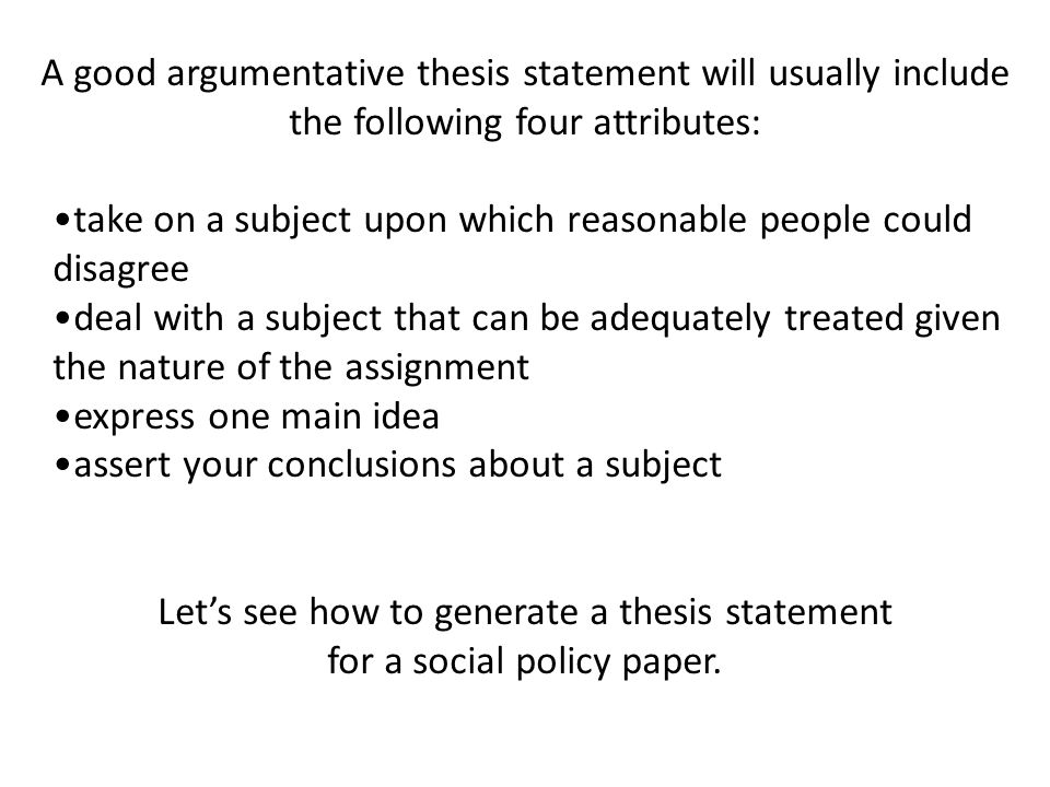 agruemtntative thesis Use this thesis statement generator to build your argumentative or compare and contrast thesis statement in less than 5 minutes.