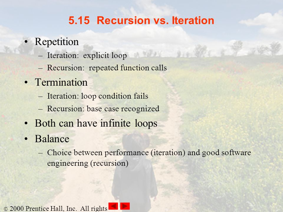 5.15 Recursion vs. Iteration