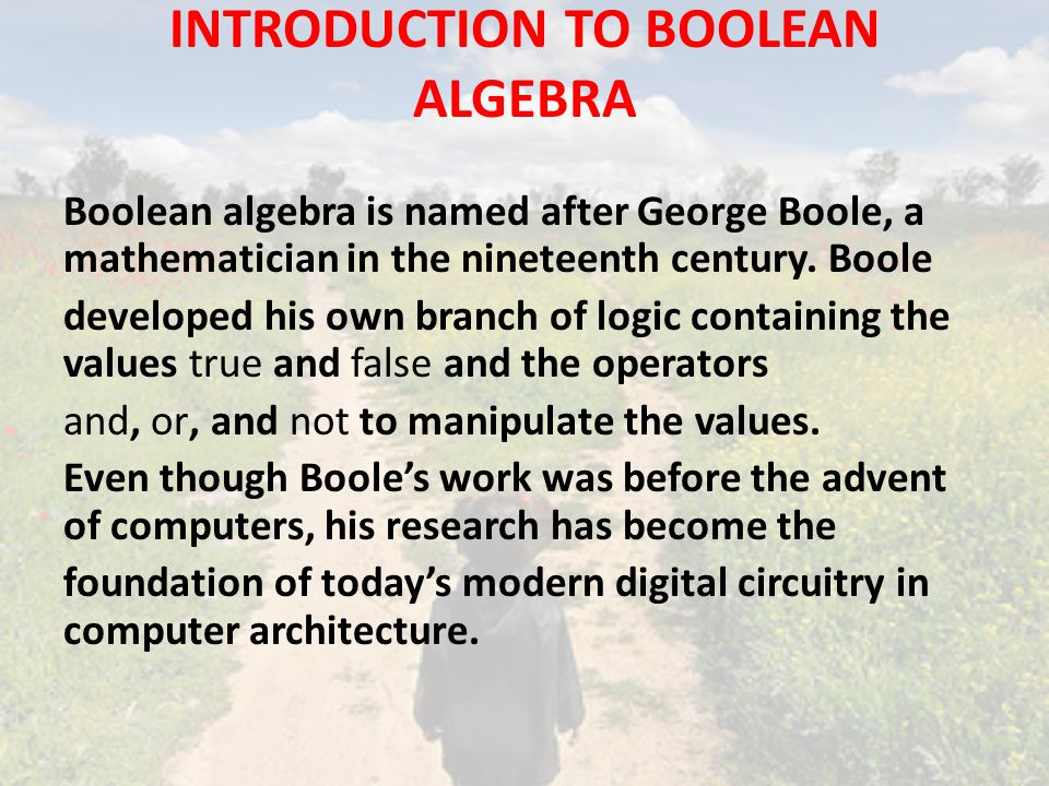 INTRODUCTION TO BOOLEAN ALGEBRA