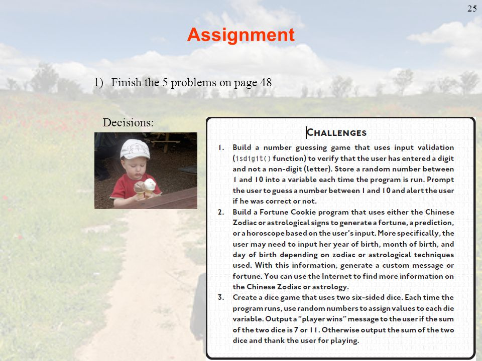 Assignment Finish the 5 problems on page 48 Decisions: