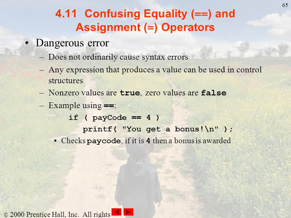 4.11 Confusing Equality (==) and Assignment (=) Operators