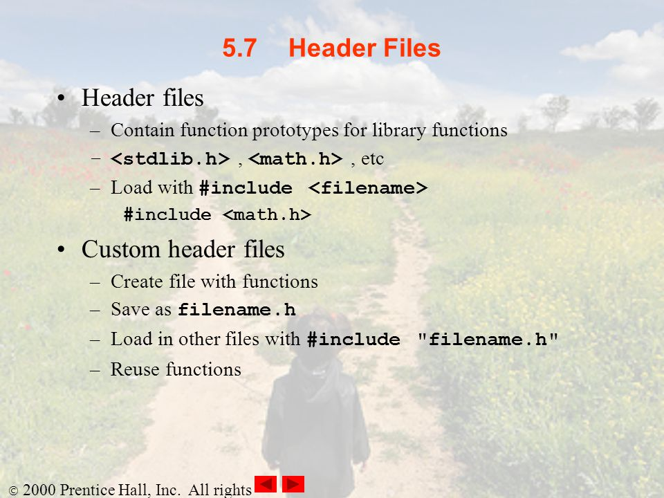 5.7 Header Files Header files Custom header files