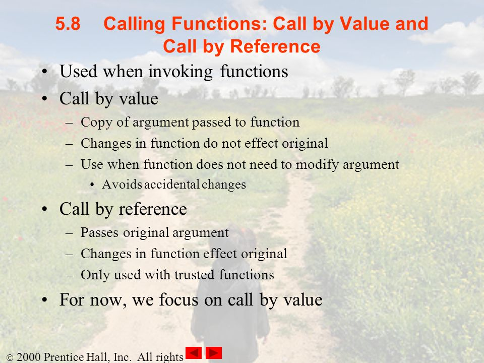 5.8 Calling Functions: Call by Value and Call by Reference