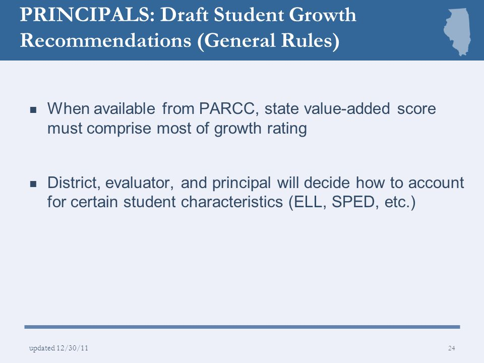 PRINCIPALS: Draft Student Growth Recommendations (General Rules)