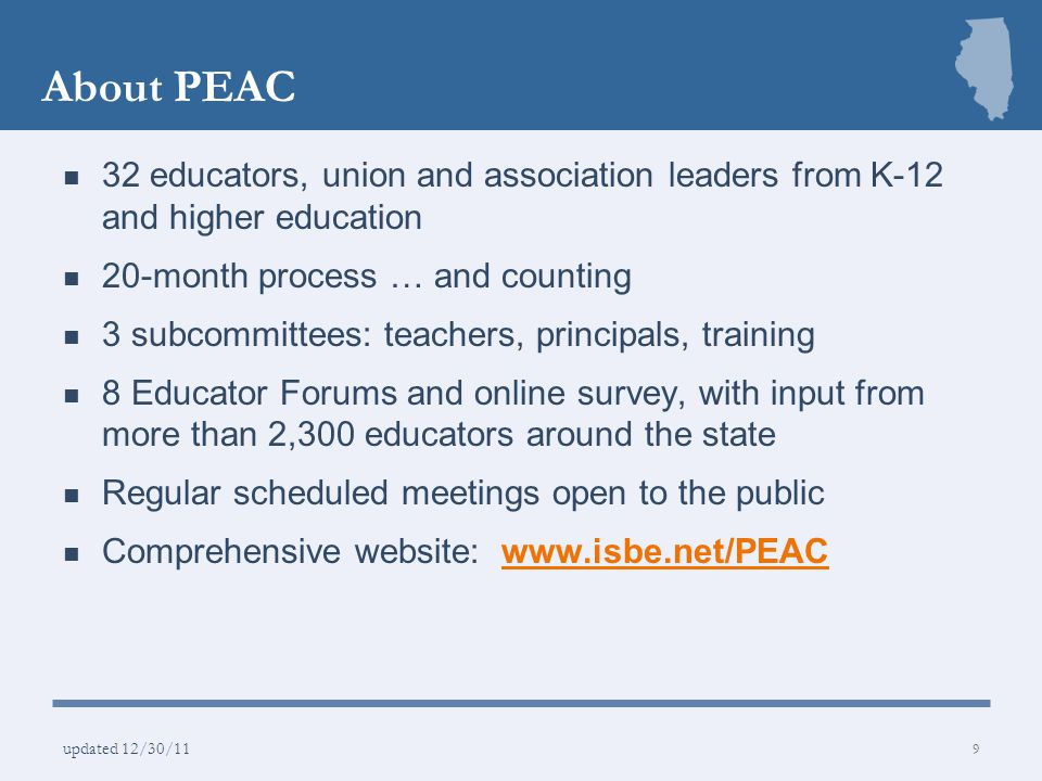 About PEAC 32 educators, union and association leaders from K-12 and higher education. 20-month process … and counting.