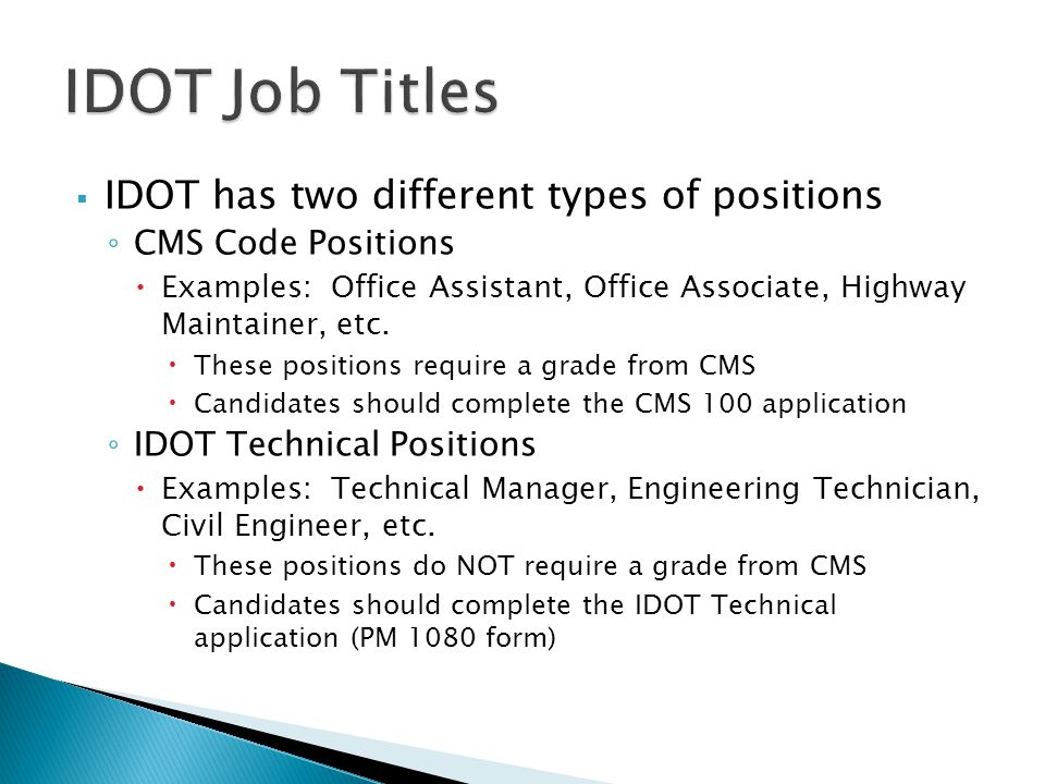 IDOT Job Titles IDOT has two different types of positions