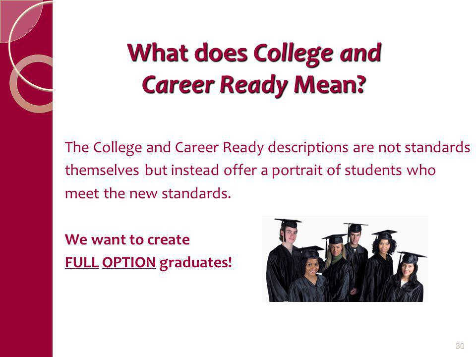 What does College and Career Ready Mean