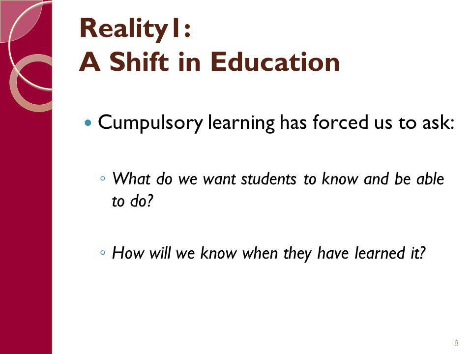 Reality1: A Shift in Education