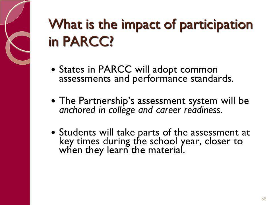 What is the impact of participation in PARCC