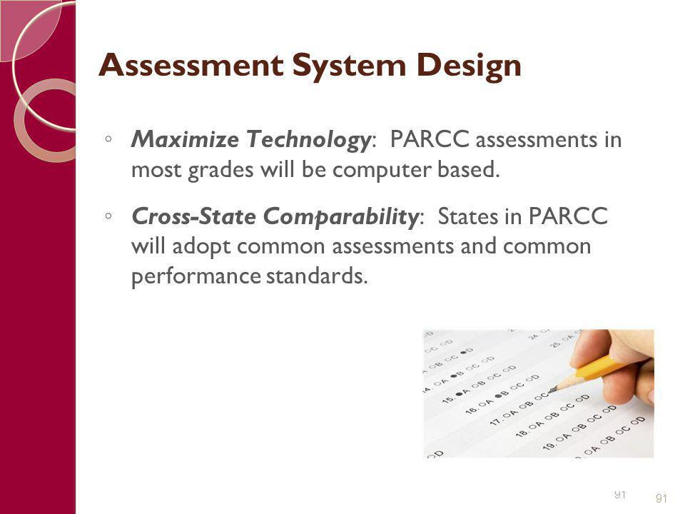 Assessment System Design