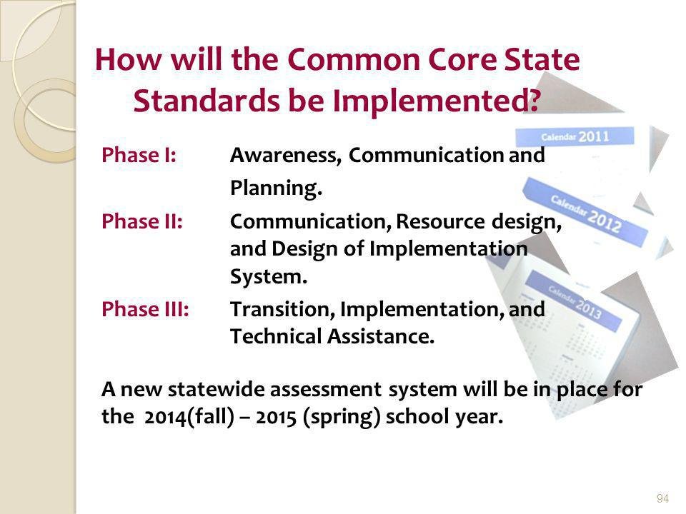 How will the Common Core State Standards be Implemented