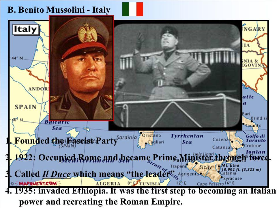B. Benito Mussolini - Italy