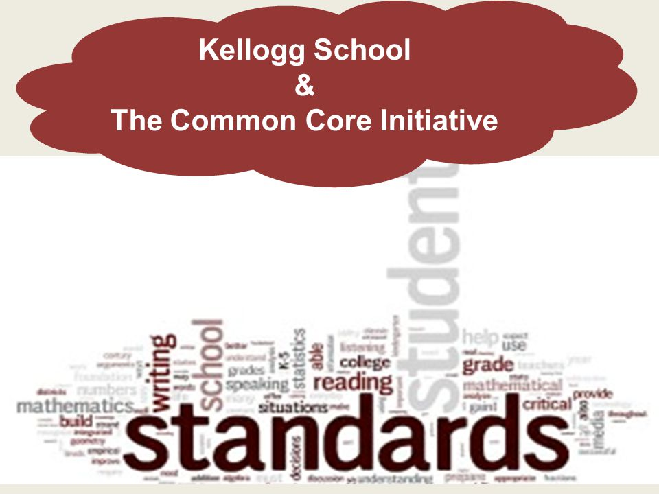 Kellogg School & The Common Core Initiative