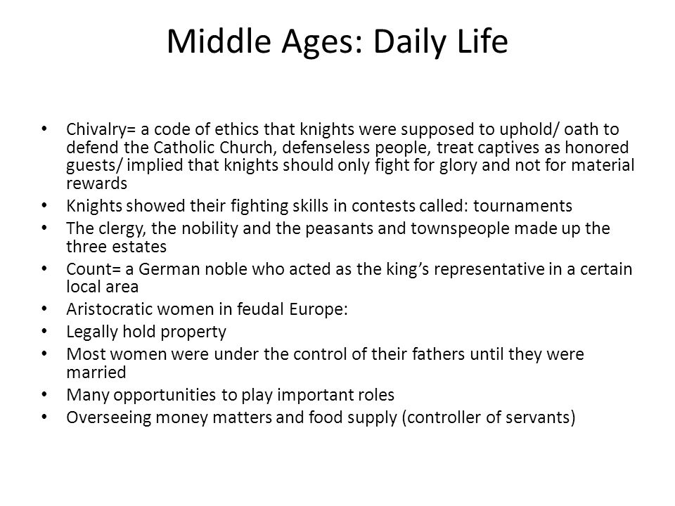Middle Ages: Daily Life